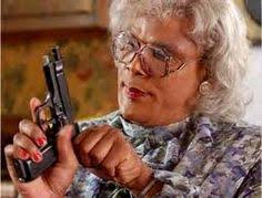 "Madea with her ""Piece""."