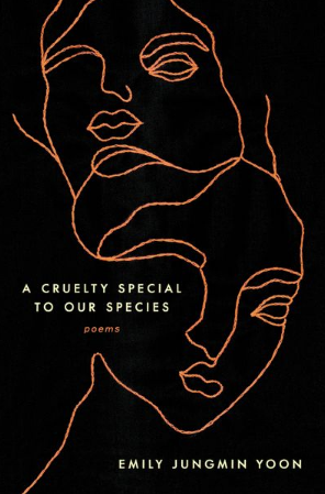 "Cover of Yoon's ""A Cruelty Special to Our Species"""