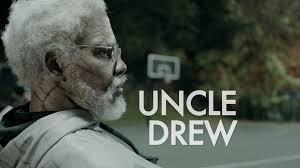 """ Uncle Drew"""