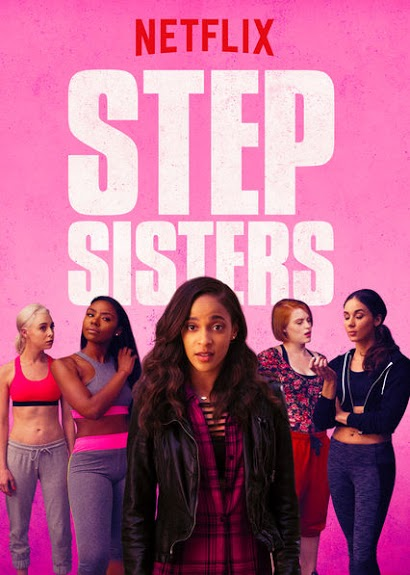 "Netflix's new original movie ""Step Sisters"" combines culture, relationships and some cliches."